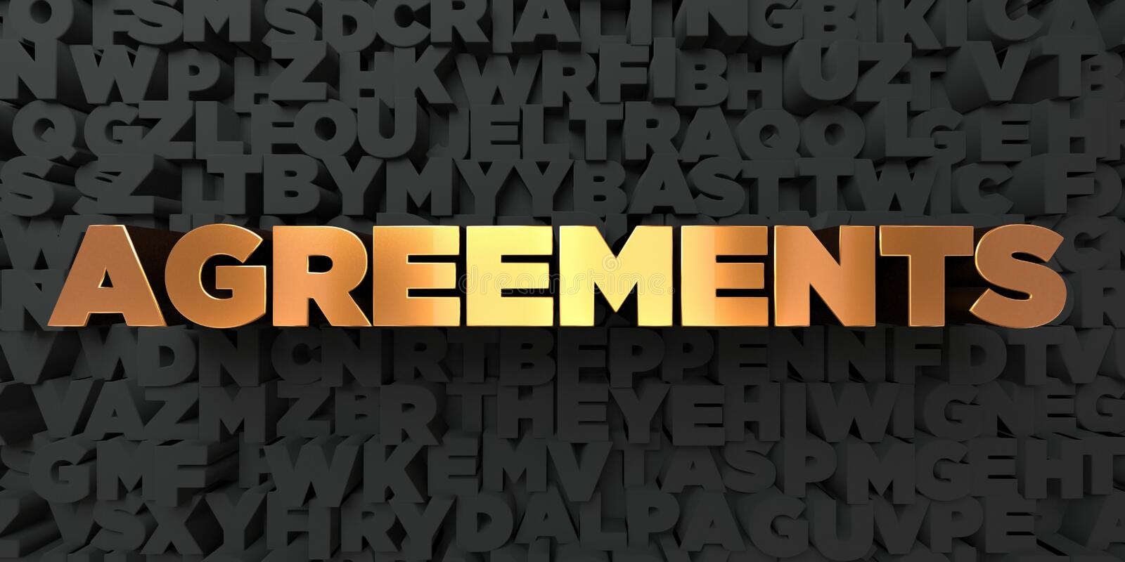 Agreements - Gold text on black background - 3D rendered royalty free stock picture. This image can be used for an online website banner ad or a print postcard stock illustration