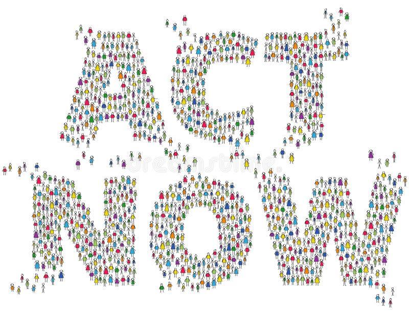 AHORA ACTÚA la gente colorida del palillo que forma las palabras aisladas en el fondo blanco Acción exigente de la población, con libre illustration