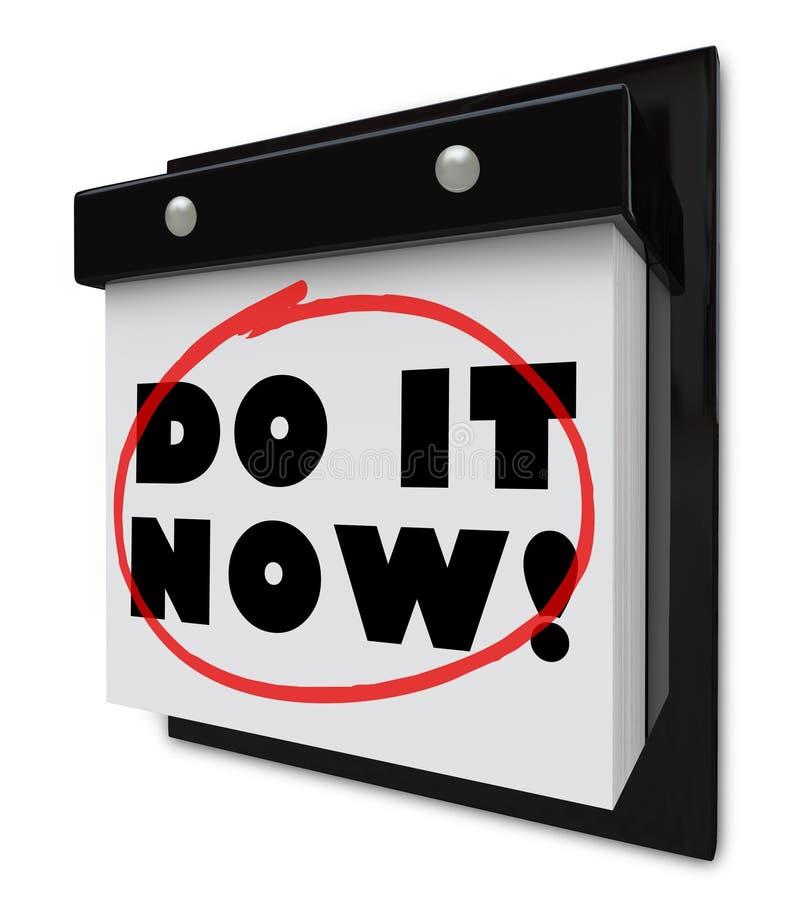 Ahora hágalo plazo urgente de la demanda del calendario de pared stock de ilustración