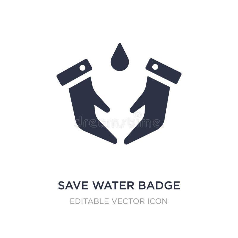ahorre el icono de la insignia del agua en el fondo blanco Ejemplo simple del elemento del concepto general stock de ilustración