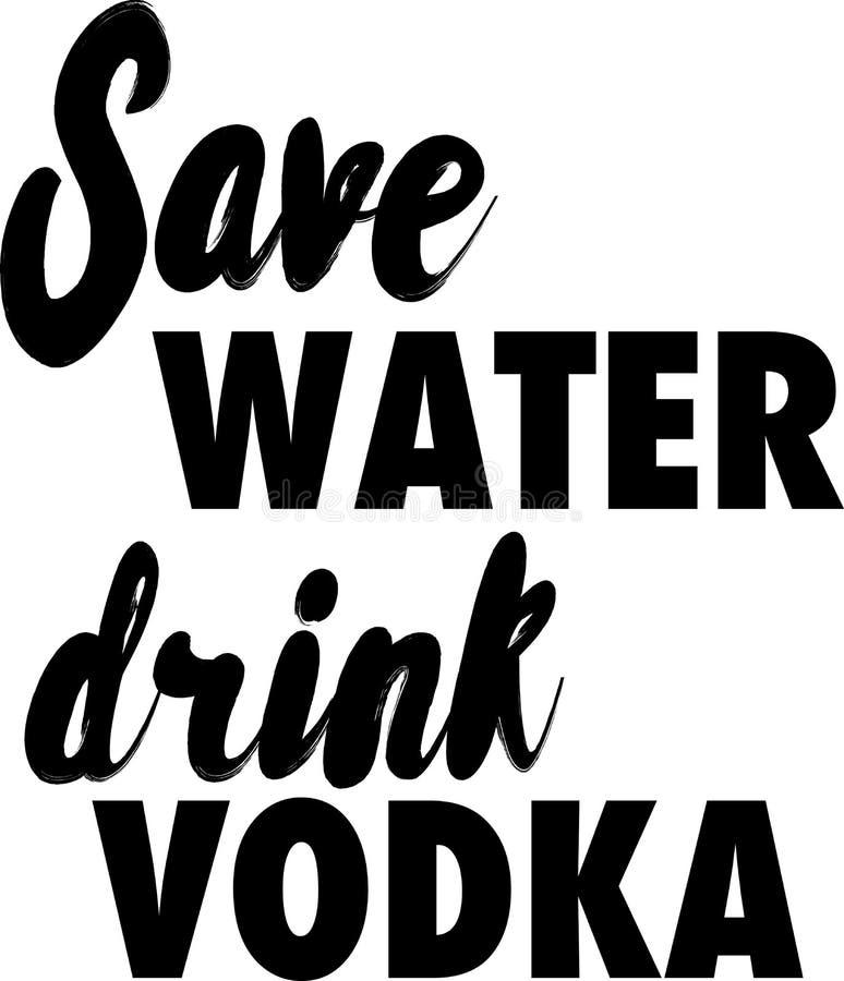 Ahorre el lema de la vodka de la bebida del agua ilustración del vector