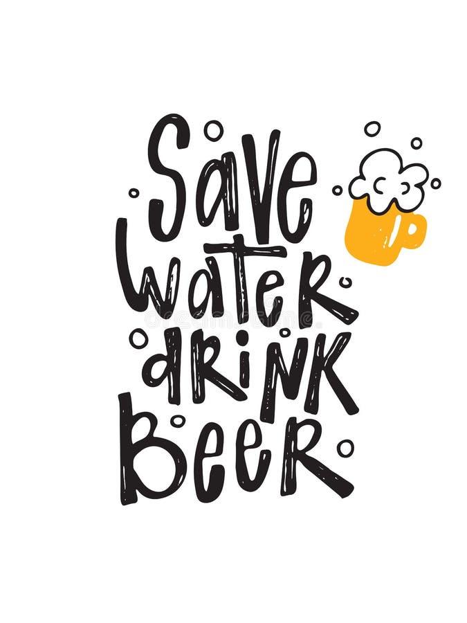 Ahorre la cerveza de la bebida del agua Cartel divertido de la tipografía Ejemplo del vector de la taza de cerveza stock de ilustración