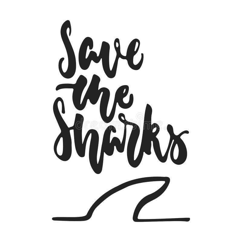 Ahorre los tiburones - mano dibujada poniendo letras a la frase aislada en el fondo negro Ejemplo del vector de la tinta del cepi libre illustration