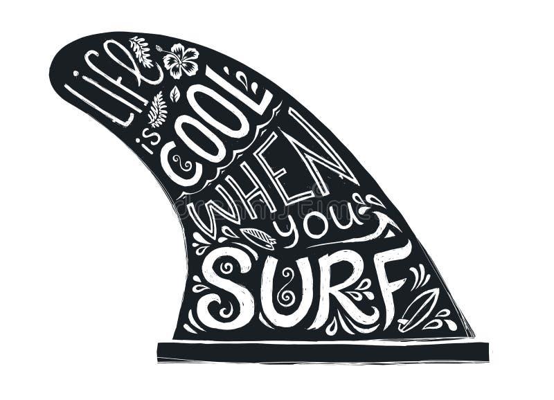 Aileron simple tiré par la main de style noir de tatouage avec le lettrage de mode de vie - la vie est fraîche quand vous surfez  illustration stock