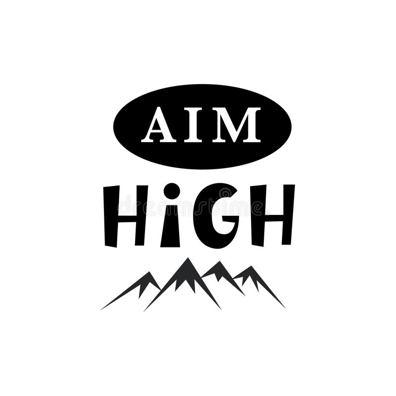 Aim High. Inspirational hipster, kids poster royalty free illustration