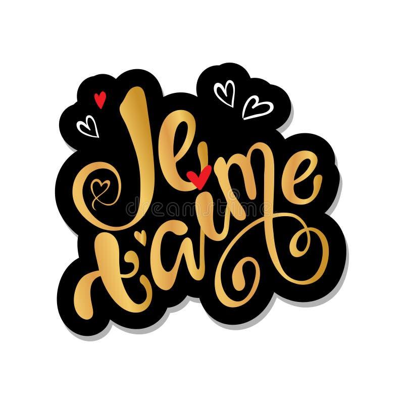 """Aime de Je t """"je t'aime dans le lettrage français de main illustration stock"""
