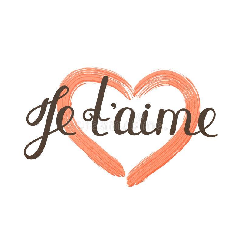 Aime de ` de Je t Lettrage français Citation romantique manuscrite Jour du `s de Valentine Coeur texturisé Vacances en février illustration stock