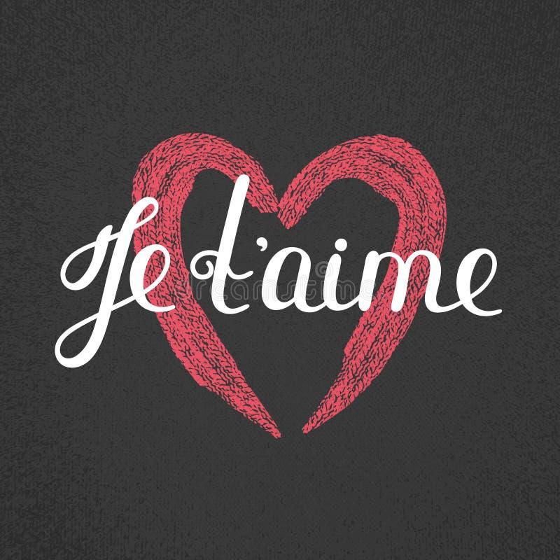 Aime de ` de Je t Lettrage français Citation romantique manuscrite Jour du `s de Valentine Coeur texturisé Vacances en février illustration libre de droits