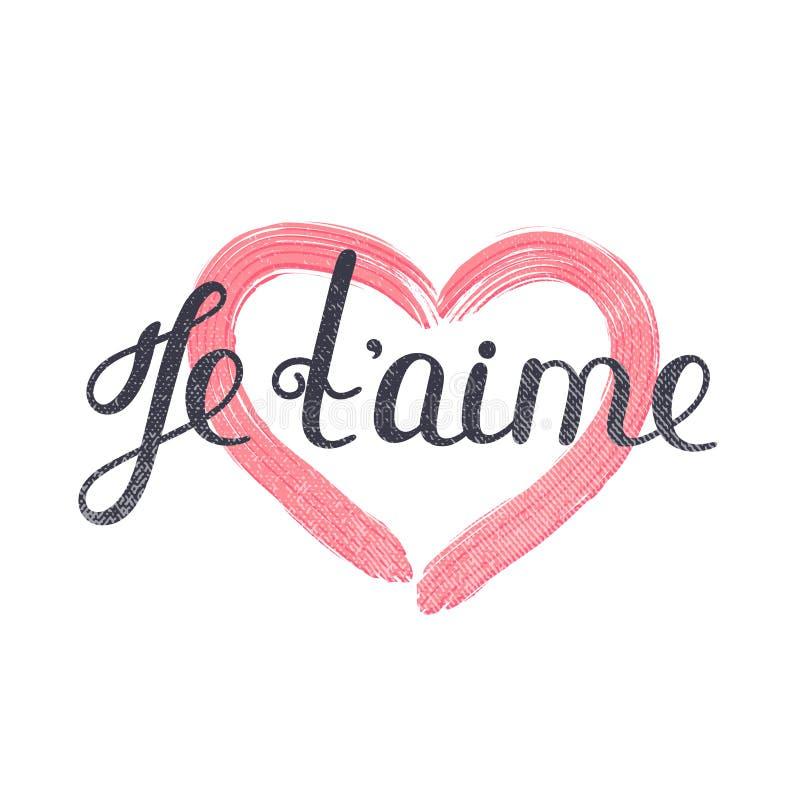 Aime del ` de Je t Letras francesas Cita romántica manuscrita Día del `s de la tarjeta del día de San Valentín Corazón texturizad ilustración del vector