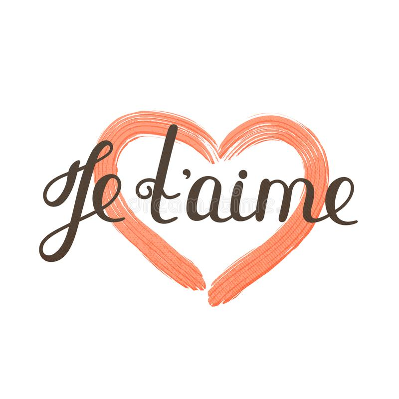 Aime del ` de Je t Letras francesas Cita romántica manuscrita Día del `s de la tarjeta del día de San Valentín Corazón texturizad stock de ilustración