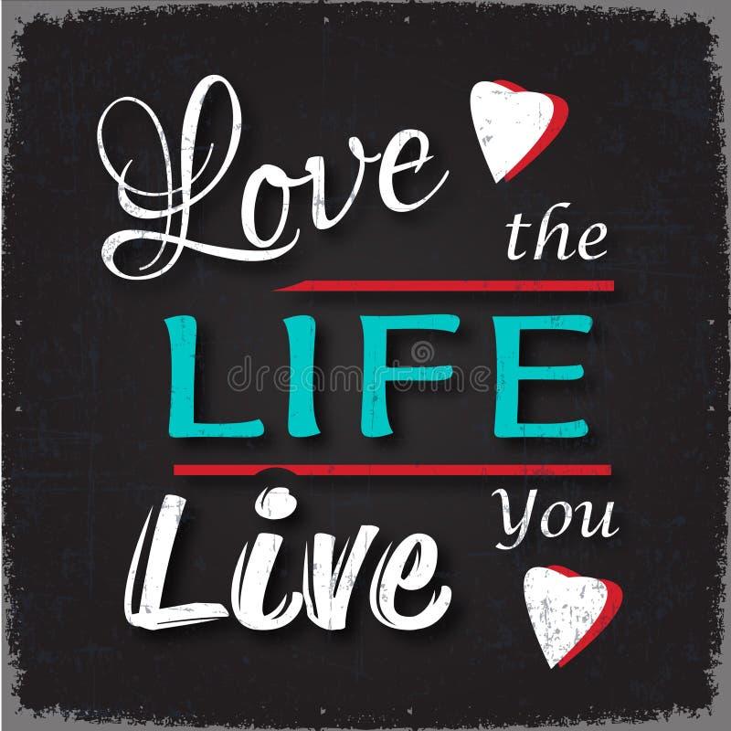 Aimez la vie où vous vivez illustration de vecteur
