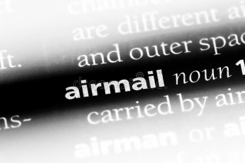 Airmail. Word in a dictionary.  concept stock image