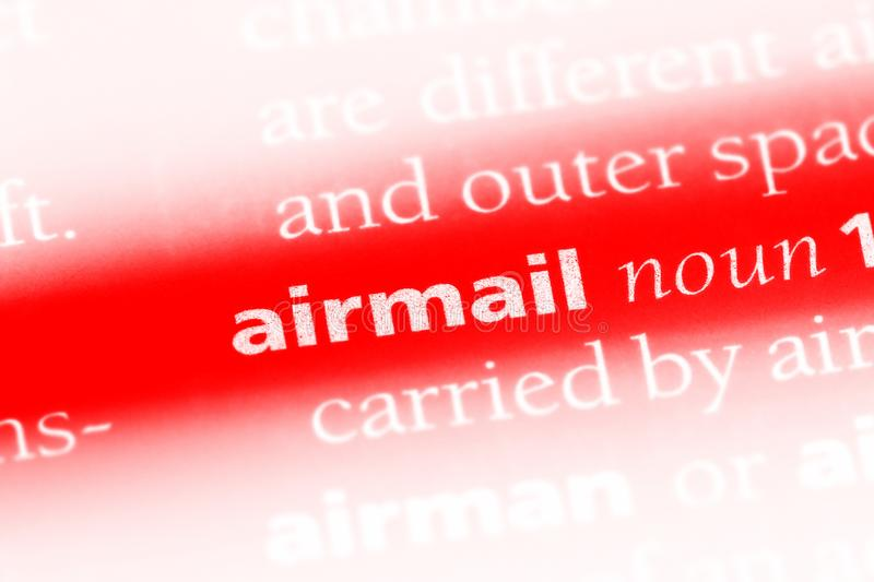 Airmail. Word in a dictionary.  concept royalty free stock image