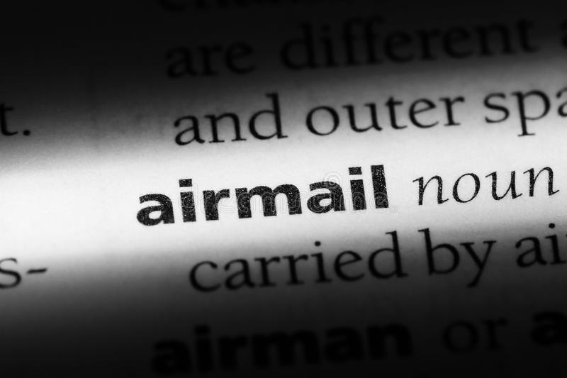 Airmail. Word in a dictionary.  concept stock photos