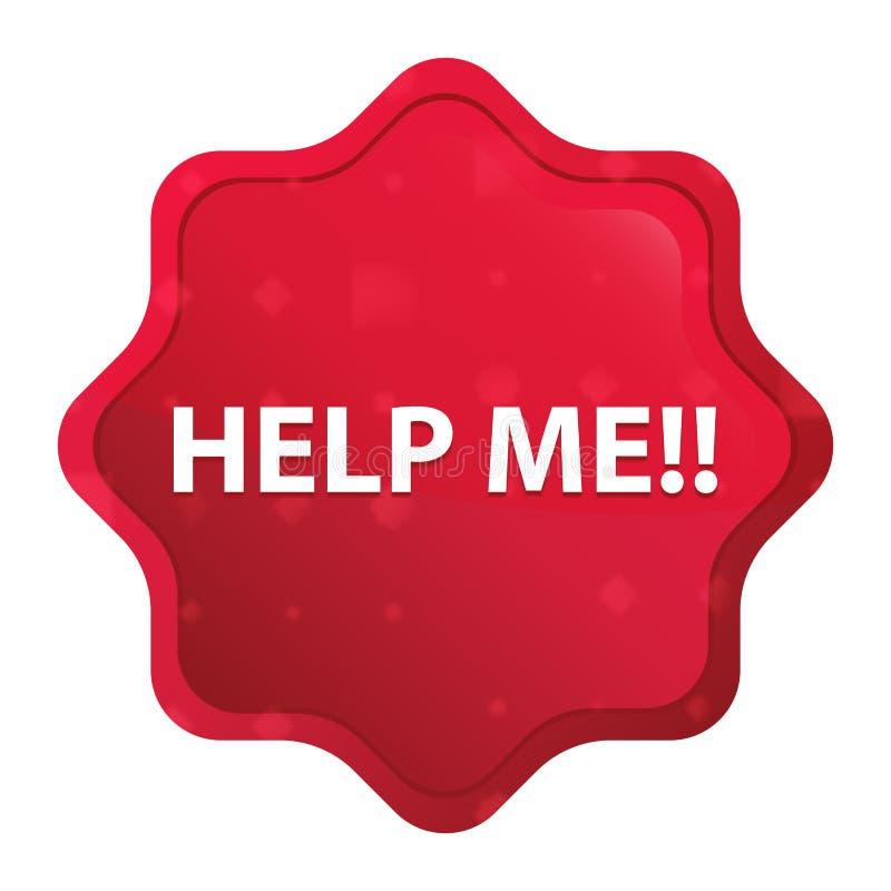 Aiutimi!! nebbioso è aumentato il bottone rosso dell'autoadesivo dello starburst illustrazione di stock