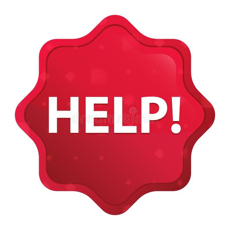 Aiuto! nebbioso è aumentato il bottone rosso dell'autoadesivo dello starburst royalty illustrazione gratis