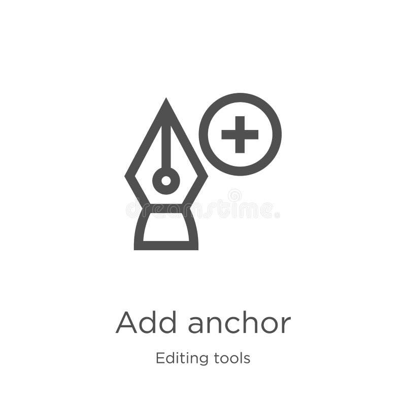 ajoutez le vecteur d'icône d'ancre d'éditer la collection d'outils La ligne mince ajoutent l'illustration de vecteur d'icône d'en illustration stock