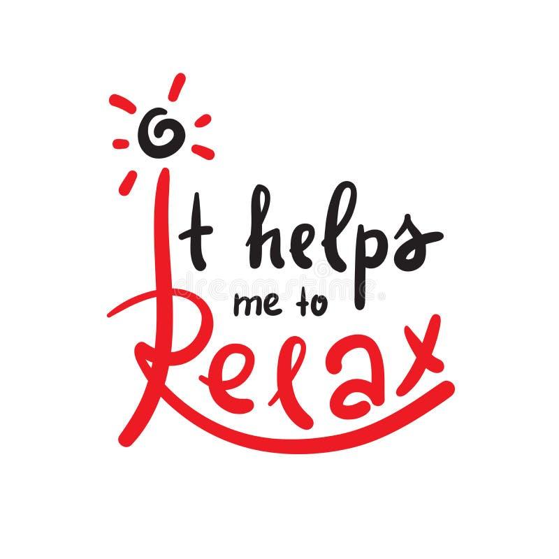 Ajuda-me a relaxar - simples inspire e citações inspiradores Rotulação bonita tirada mão ilustração royalty free