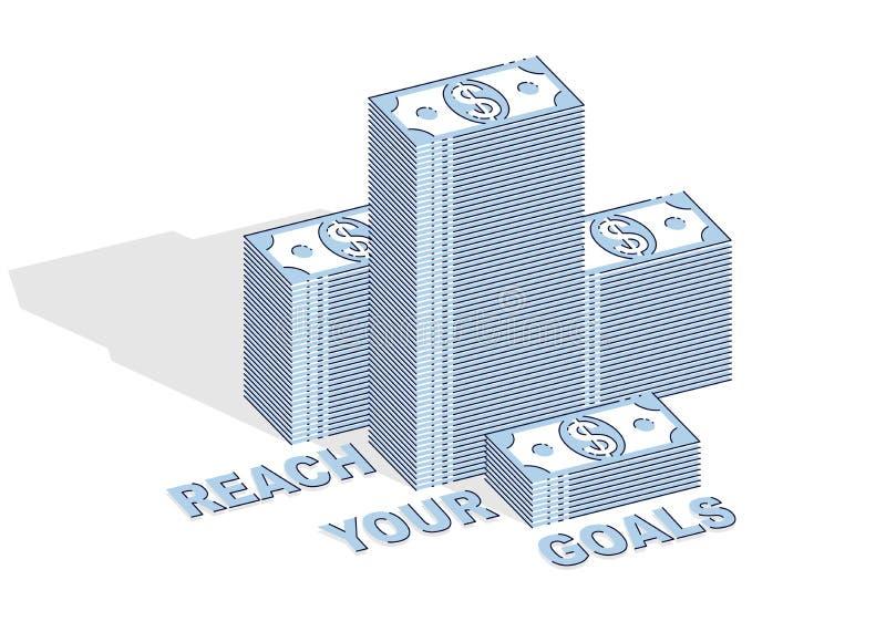 Alcance sua cartaz da motiva??o do neg?cio dos objetivos ou bandeira, pilhas do dinheiro do dinheiro com a rotula??o isolada no f ilustração do vetor