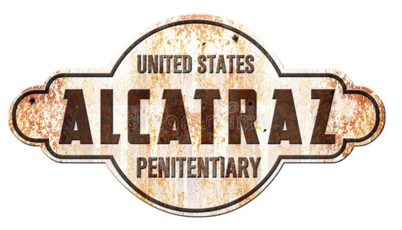 Alcatraz San Francisco Sign. Alcatraz San Francisco Vintage Rustic Sign Rusted Metal Tin Prison Penitentiary Keep Off vector illustration