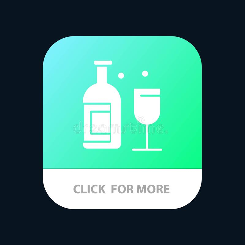 Alcohol, Bar, Drink, Whiskey Mobile App Button. Android and IOS Glyph Version royalty free illustration