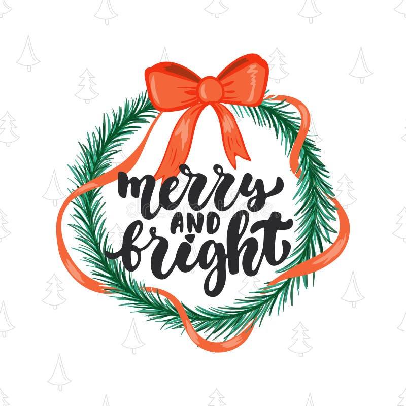 Alegre e brilhante - frase da caligrafia do feriado do Natal da rotulação e do ano novo isolada no fundo Tinta da escova do diver ilustração stock