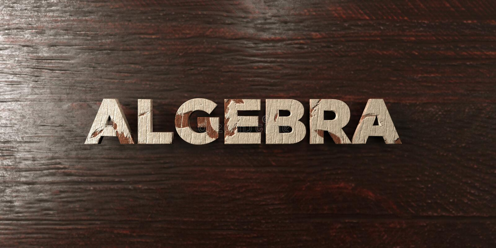 Algebra - grungy wooden headline on Maple - 3D rendered royalty free stock image. This image can be used for an online website banner ad or a print postcard stock illustration