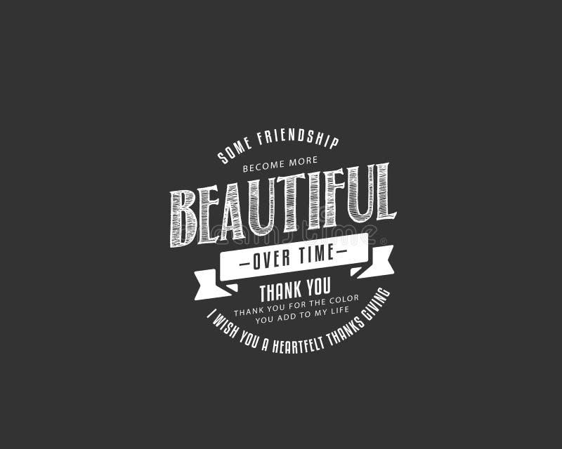 Alguma amizade para tornar-se ao longo do tempo mais bonito para agradecer-lhe, obrigado para a cor que você adiciona a minha vid ilustração do vetor