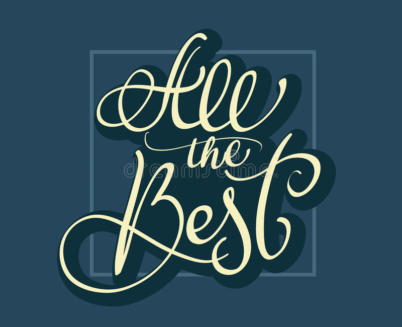 Download All The Best Text On Dark Blue Background Calligraphy Lettering Vector Illustration EPS10 Stock