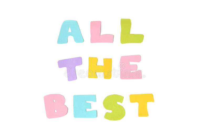All the best text - isolated. All the best text on white background - isolated royalty free stock image
