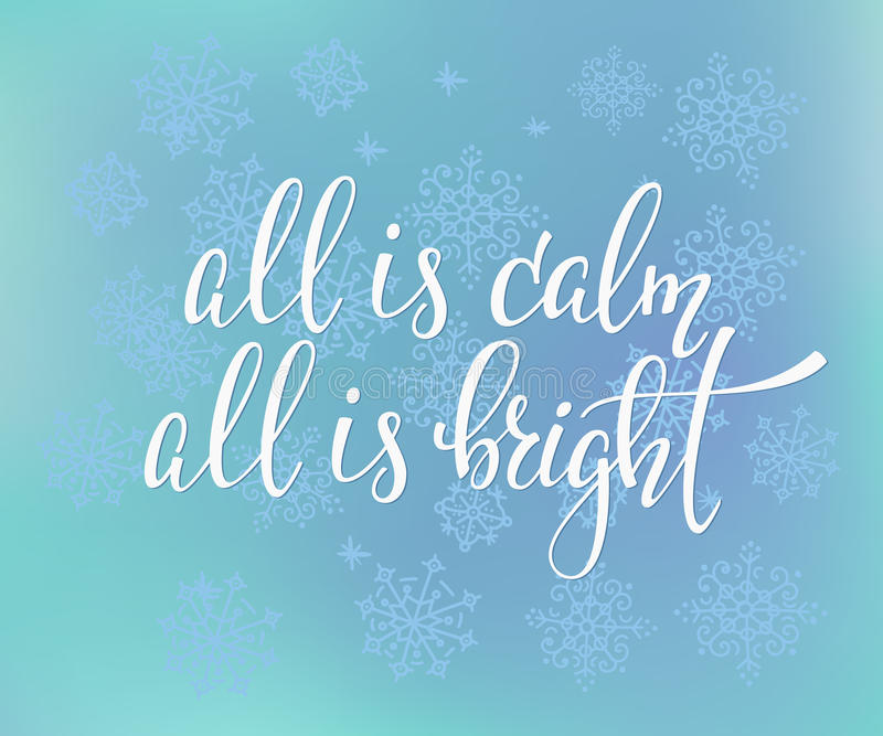 All is calm All is bright Quote typography vector illustration