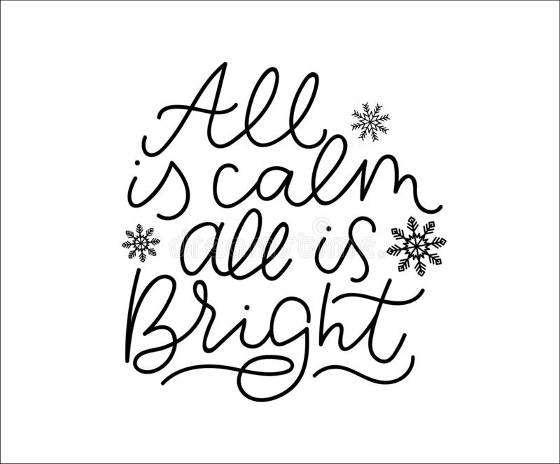 All is calm all is bright winter inspirational lettering poster. Vector motivational card vector illustration