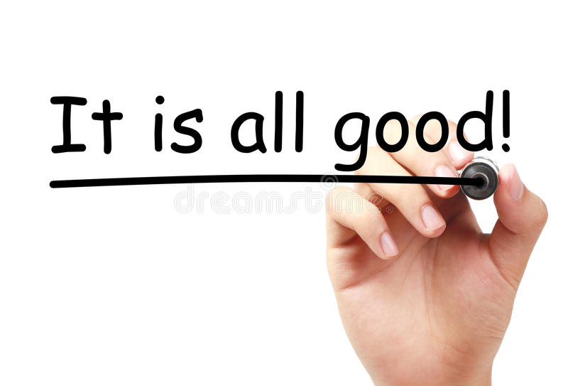 It is all good. Text is written on transparent white board by hand with marker isolated stock image