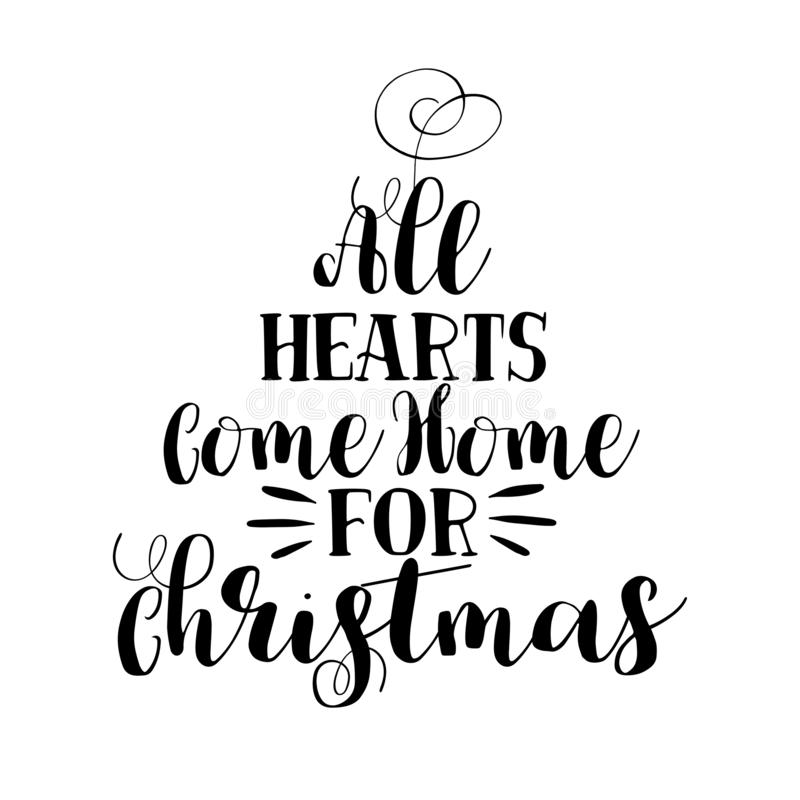 All hearts come home for Christmas - Calligraphy phrase for Christmas stock photo