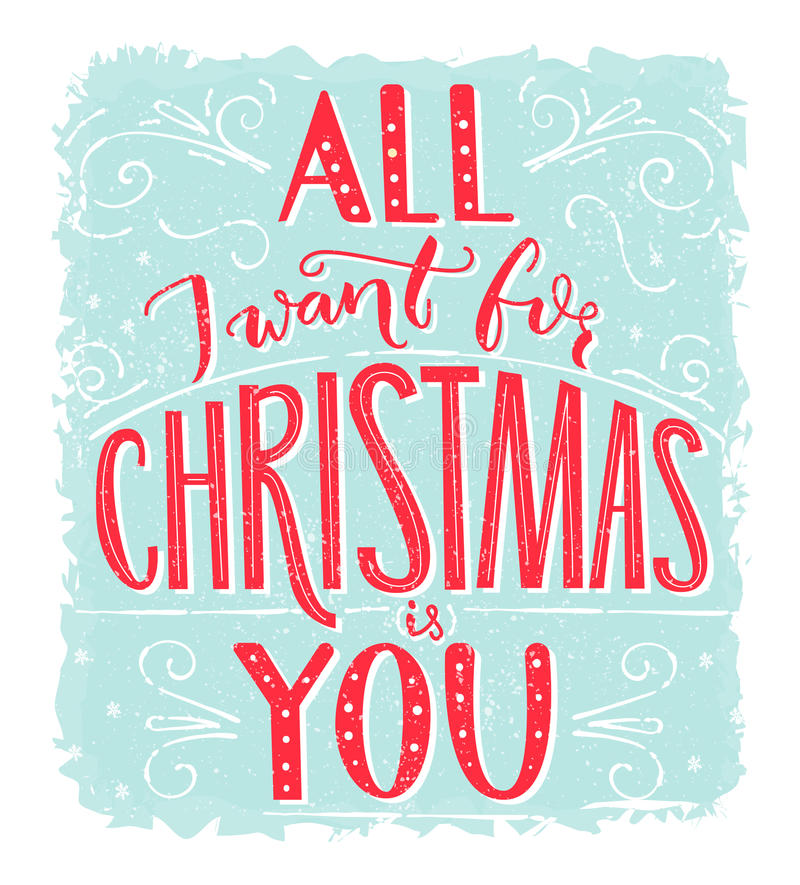 All I want for Christmas is you. Greeting card with romantic quote. Red lettering at blue frost texture background. Vector postcard design stock illustration