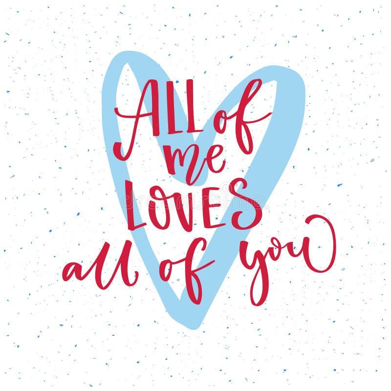 All mig förälskelser dig Design för vektor för kort för dag för valentin` s med modern kalligrafi och hand dragen hjärta vektor illustrationer