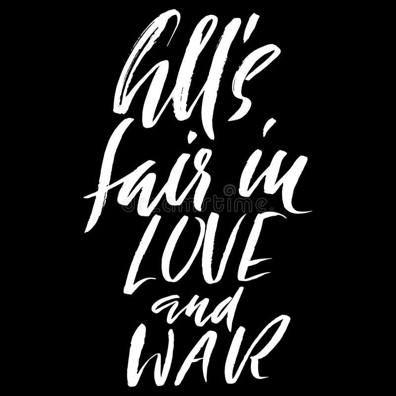 all s fair in love and war hand drawn lettering proverb vector rh dreamstime com all sectors of healthcare all sectors in construction