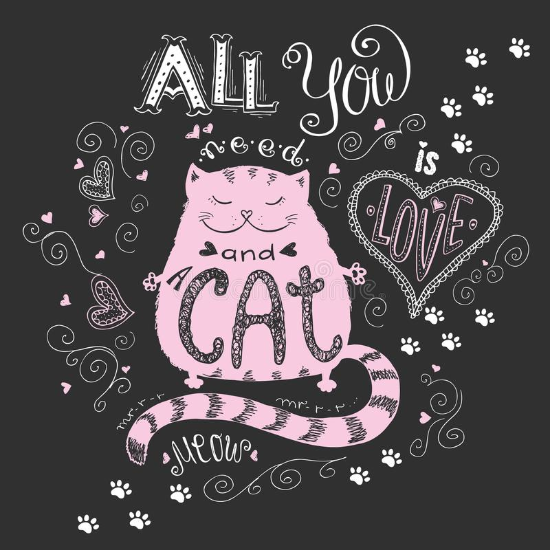 All you need is love and cat, funny hand drawn lettering royalty free illustration