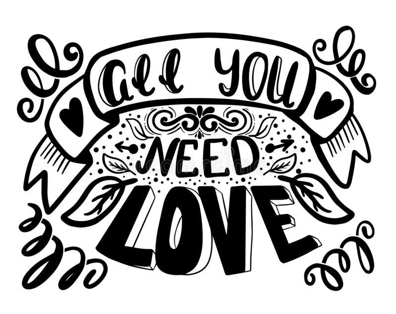 All you need is love. Hand lettering brush and ink.  royalty free illustration