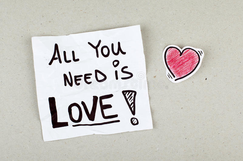 All You Need is Love Quote Phrase Note Message stock photos