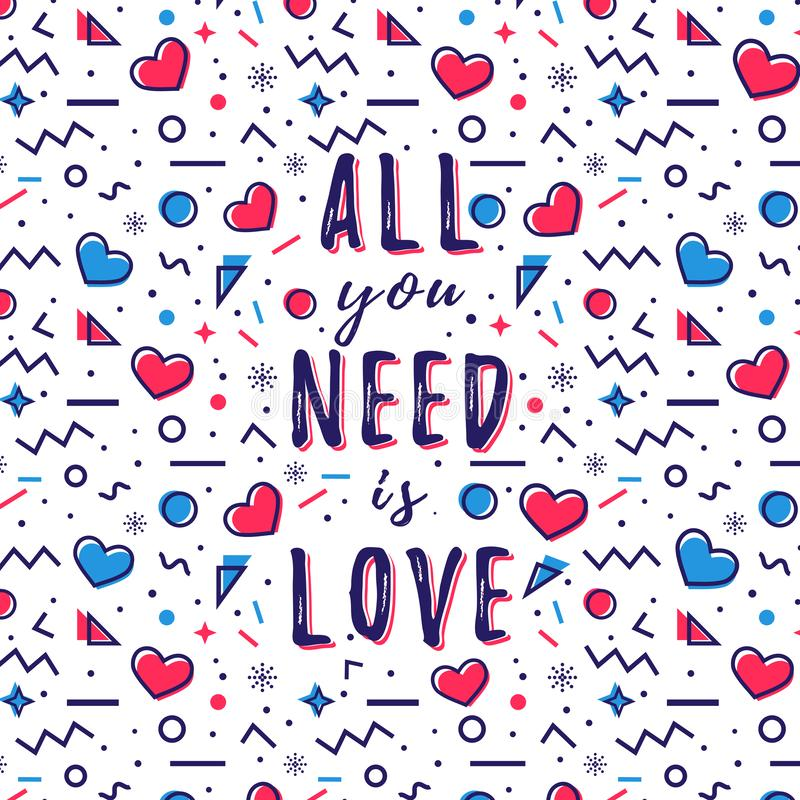 All you need is love quote. Vector illustration vector illustration