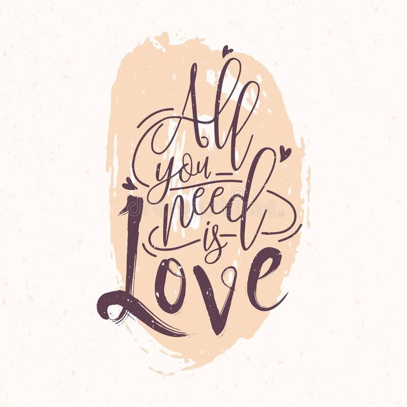 All You Need Is Love romantic phrase or quote written with elegant cursive font against pink round paint blot on. Background. Decorative vector illustration for vector illustration