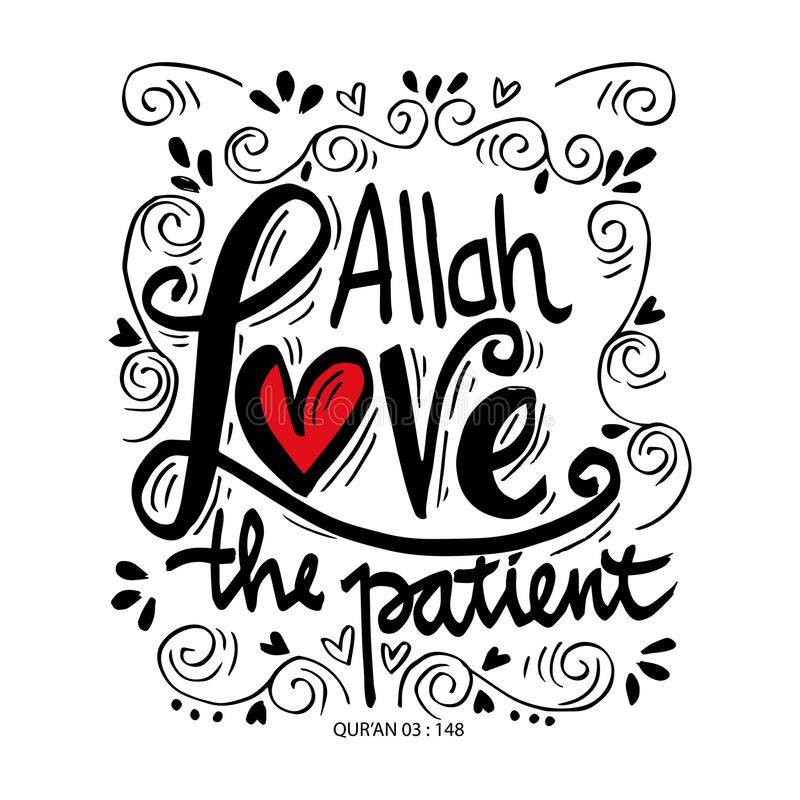 Allah love the patient. Quote quran. Hand lettering calligraphy vector illustration