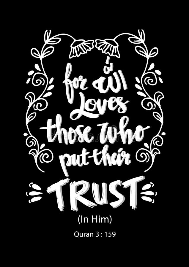 For Allah loves those who put their trust. royalty free illustration
