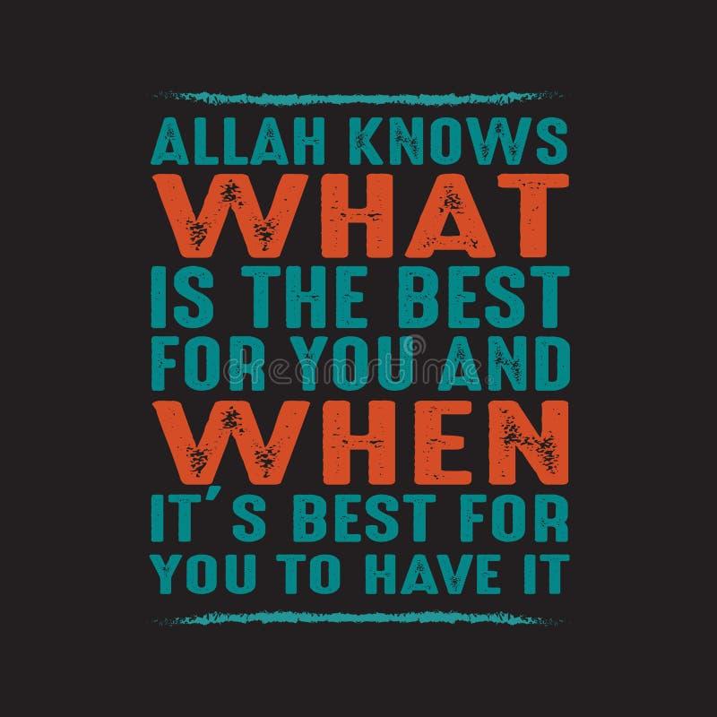 Allah zna co jest najlepszy dla ciebie Muzu?ma?ska wycena i M?wi? ilustracji