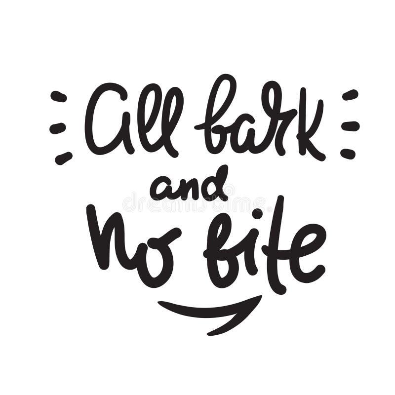 Alle Barke und kein Biss - spornen Sie Motivzitat an Hand gezeichnete Beschriftung Jugendjargon, Idiom druck stock abbildung