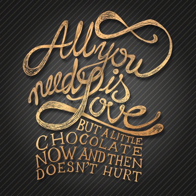 Alle, die Sie benötigen, ist Liebe - Phrase lizenzfreie abbildung
