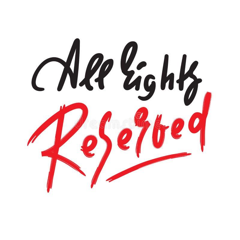 Alle Rechte vorbehalten - Motivzitat anspornen Hand gezeichnete Beschriftung stock abbildung