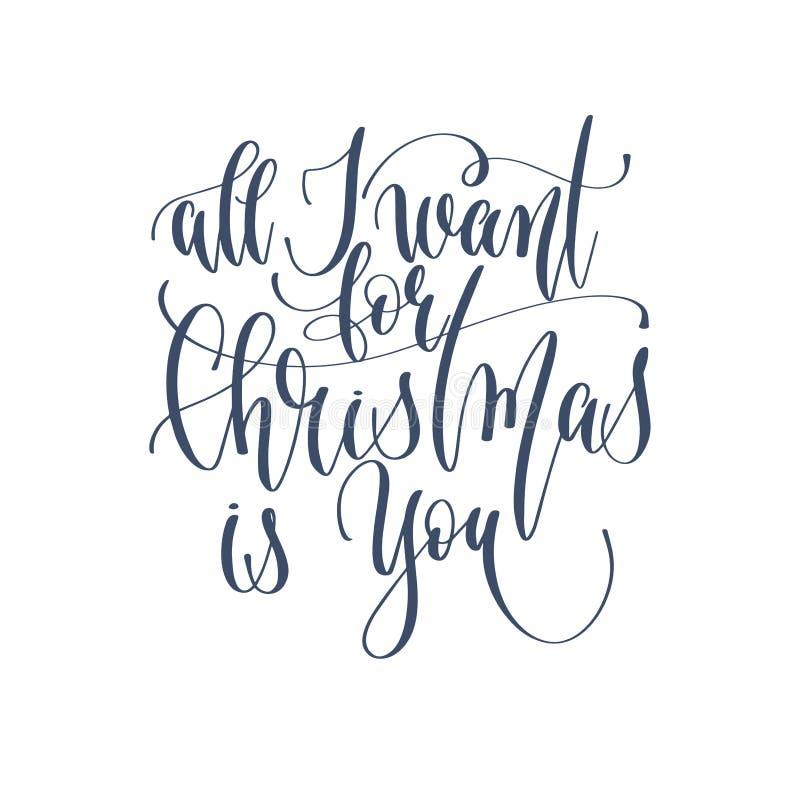 Alle wil ik want Kerstmis u is - overhandig het van letters voorzien inschrijving tex royalty-vrije illustratie