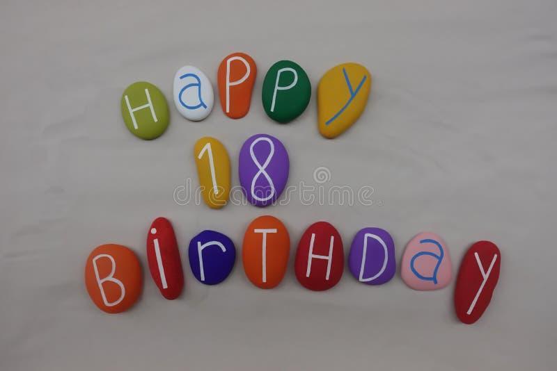 Alles Gute zum Geburtstag für 18 Jahre alt auf farbigen Steinen lizenzfreies stockfoto